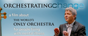ORCHESTRATING CHANGE Comes to Public Television This Fall Photo