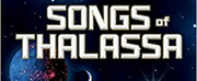 Author Brian Tissot, PhD Releases SONGS OF THALASSA: SONGS OF THE UNIVERSE BOOK 1