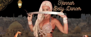 BELLY DANCE EXTRAVAGANZA HOSTED BY HANNAH Will Play Dont Tell Mama September 19th, 8:30 pm