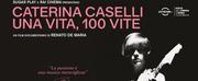 BWW Review: CATERINA CASELLI UNA VITA, 100 VITE al FESTIVAL DEL CINEMA DI ROMA