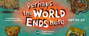 BWW Feature: Local Classic Repertorys Virtual Season opens with PERHAPS THE WORLD ENDS HER Photo