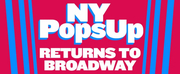 NY PopsUp Returns to Broadway Today For a Special Reunion Photo