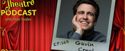 Podcast Exclusive: The Theatre Podcast With Alan Seales Chats With Gavin Creel
