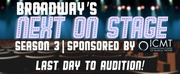Final Day to Audition for Next on Stage Season 3! Photo