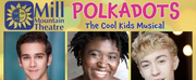Mill Mountain Theatre Will Present Digital Edition of POLKADOTS Photo