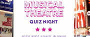 Charity Lockdown Musical Theatre Quiz Night To Be Live-Streamed Sunday 5th April