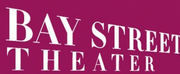 Bay Street Theater & Sag Harbor Center for the Arts Presents Sip \