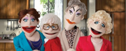 Madison Theatre At Molloy College Presents THAT GOLDEN GIRLS SHOW, A Puppet Parody