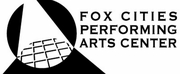 Fox Cities Performing Arts Center Brings Theater Home with Virtual Series Photo