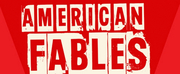 AMERICAN FABLES Begins Previews At HERE October 10