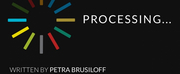 Theatre East Announces World Premiere Of PROCESSING... By Petra Brusiloff Photo