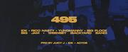 IDK Releases 495 Feat. Rico Nasty, Yungmanny, Big Flock, Big Jam & Weensy