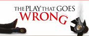 THE PLAY THAT GOES WRONG Returns To The Belgrade Next Month