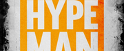 A.R.T. and C1 To Present Digital Version of HYPE MAN: A BREAK BEAT PLAY Photo