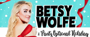 Betsy Wolfe Presents Virtual Concert A PANTS OPTIONAL HOLIDAY Photo