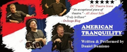 AMERICAN TRANQUILITY Returns To NYC At The East Village Playhouse