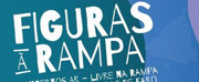 FIGURAS À RAMPA is Now Playing at Teatro das Figuras