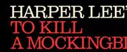 TO KILL A MOCKINGBIRD at Dr. Phillips Center Postponed