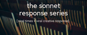 Indigo Arts Collective's Shea Donovan Presents THE SONNET RESPONSE SERIES in Response To COVID-19