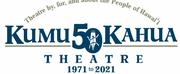Kumu Kahua Theatre Announces the 50th Season Festival of Plays