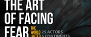 BWW Feature: THE ART OF FACING FEAR: THE WORLD UNITED by Os Satyros And The Red Curtain In