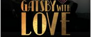 GATSBY WITH LOVE Comes to The London Cabaret Club