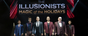 Photo Flash: Take a Look at Production Photos From THE ILLUSIONISTS - MAGIC OF THE HOLIDAYS