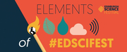 Elements Of #EdSciFest: Edinburgh Science Festival Goes Digital