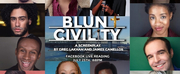 BLUNT CIVILITY Reading Starring Antwayn Hopper, Greg Lakhan, Keith Weiss and More Will Str Photo