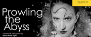 Theaterlab to Present PROWLING THE ABYSS by Karen Anne Light