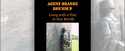 Brent MacKinnon and Sandy Scull Release New Book AGENT ORANGE ROUNDUP: LIVING WITH A FOOT  Photo