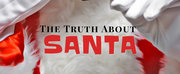THE TRUTH ABOUT SANTA Comes to BLK BOX PHX