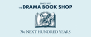 The Drama Book Shop Will Reopen in March