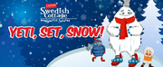 Kick Off This Winter Season With The Family-friendly Marionette Show YETI, SET, SNOW