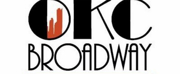 OKC Broadway Plans to Open Postponed Season in September 2021 Photo