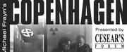 BWW Review: COPENHAGEN at Cesear\