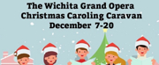 Wichita Grand Opera Launches Christmas Caroling Caravan Photo
