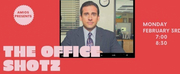 AMiOS Presents SHOTZ! Volume 104: The Office Shotz