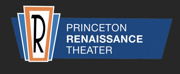 Princeton Renaissance Theater Plans to Reopen in 2021 Photo