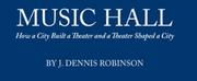 J. Dennis Robinsons New Book on The Music Hall Wins Gold IBPA Benjamin Franklin Award Photo