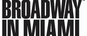Broadway In Miami Returns This Fall To The Arsht Center Photo