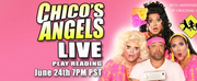 Chicos Angels Announces Zoom Live Theater Reading Of PRETTY CHICAS ALL IN A ROW Photo
