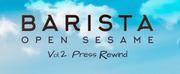 Barista Serves Up A Melodic Brew On Open Sesame Vol 2: Press Rewind