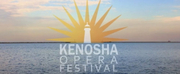 VIDEO: Kenosha Opera Festival Debuts Online Photo