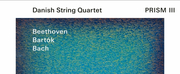ECM New Series Releases Danish String Quartet PRISM III - Beethoven/Bartók/Bach Photo
