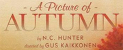 Helen Cespedes, Christian Coulson and More Star in A PICTURE OF AUTUMN Presented by Mint T Photo