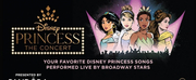 DISNEY PRINCESS – THE CONCERT is Headed to the Aronoff Centers Procter & Gamble  Photo