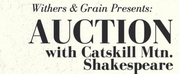 AUCTION WITH CATSKILL MTN. SHAKESPEARE to Take Place This Friday