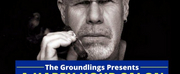 The Groundlings Announce Happy Hour Salon With Ron Perlman Photo