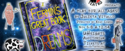 FERMINS GREAT BOOK OF DREAMS Comes to Seattle Next Month
